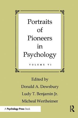 Portraits of Pioneers in Psychology: Vol.6 (Paperback)
