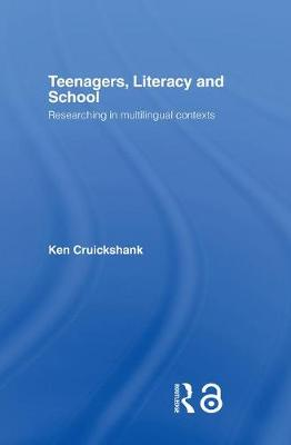 Teenagers, Literacy and School: Researching in Multilingual Contexts (Paperback)