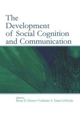 The Development of Social Cognition and Communication (Paperback)