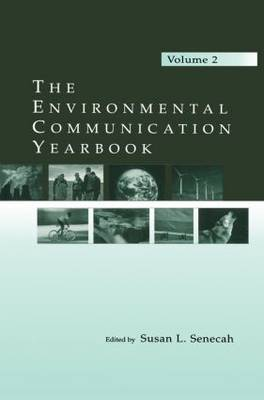 The Environmental Communication Yearbook: Volume 2 (Paperback)