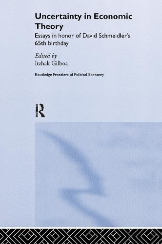 Uncertainty in Economic Theory - Routledge Frontiers of Political Economy (Paperback)