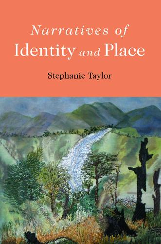 Narratives of Identity and Place (Paperback)