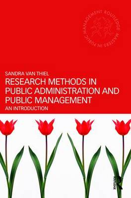 Research Methods in Public Administration and Public Management: An Introduction - Routledge Masters in Public Management (Paperback)