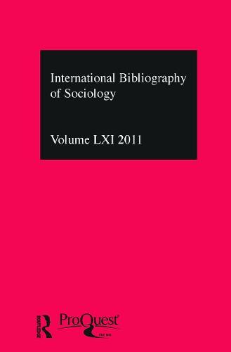 IBSS: Sociology: 2011 Vol.61: International Bibliography of the Social Sciences (Hardback)