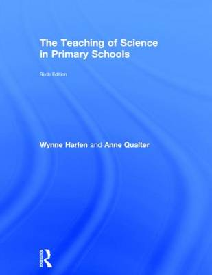 The Teaching of Science in Primary Schools (Hardback)