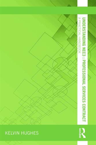Understanding NEC3 : Professional Services Contract: A Practical Handbook - Understanding Construction (Paperback)