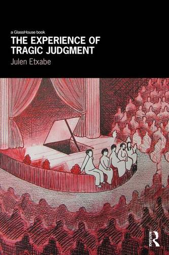 The Experience of Tragic Judgment (Paperback)