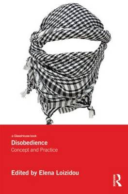 Disobedience: Concept and Practice (Hardback)