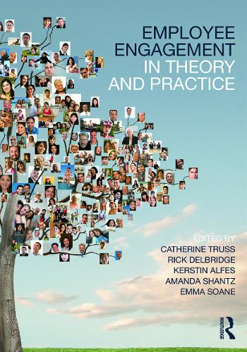Employee Engagement in Theory and Practice (Paperback)