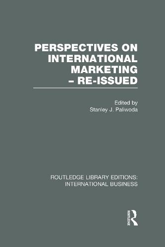 Perspectives on International Marketing - Re-issued - Routledge Library Editions: International Business (Hardback)