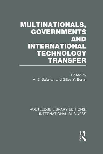 Multinationals, Governments and International Technology Transfer - Routledge Library Editions: International Business (Hardback)