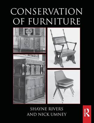 Conservation of Furniture - Routledge Series in Conservation and Museology (Paperback)