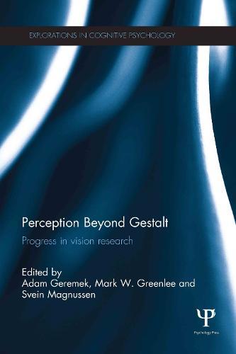 Perception Beyond Gestalt: Progress in vision research (Hardback)