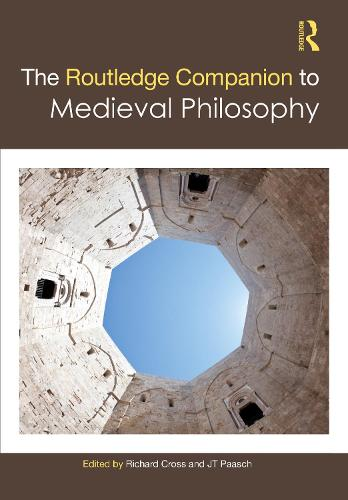 The Routledge Companion to Medieval Philosophy - Routledge Philosophy Companions (Hardback)