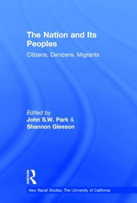 The Nation and Its Peoples: Citizens, Denizens, Migrants (Hardback)