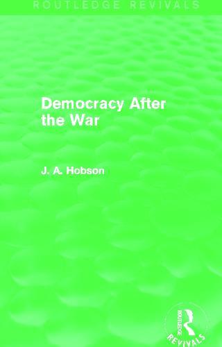 Democracy After The War - Routledge Revivals (Hardback)