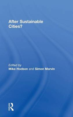After Sustainable Cities? (Hardback)