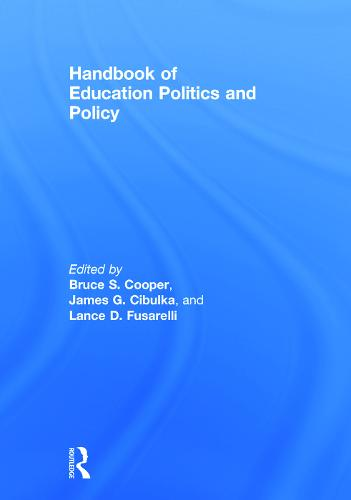 Handbook of Education Politics and Policy (Hardback)