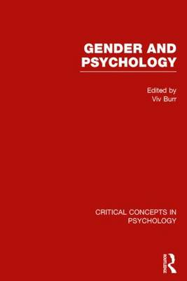 Gender and Psychology - Critical Concepts in Psychology (Hardback)