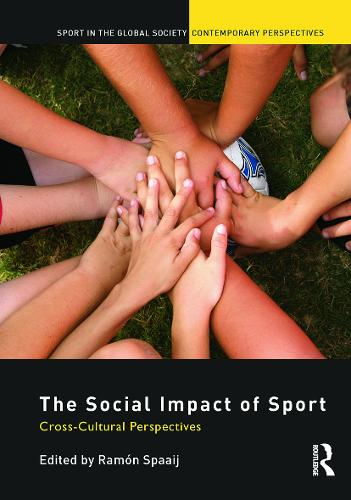 The Social Impact of Sport: Cross-Cultural Perspectives (Paperback)