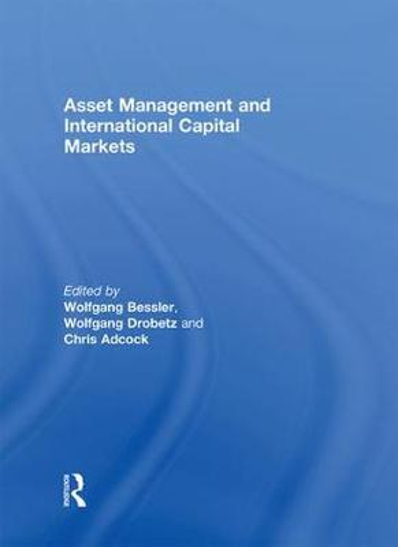 Asset Management and International Capital Markets (Hardback)