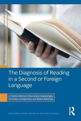 The Diagnosis of Reading in a Second or Foreign Language - New Perspectives on Language Assessment Series (Paperback)