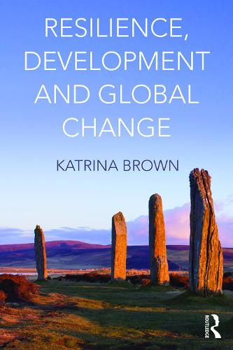 Resilience, Development and Global Change (Paperback)