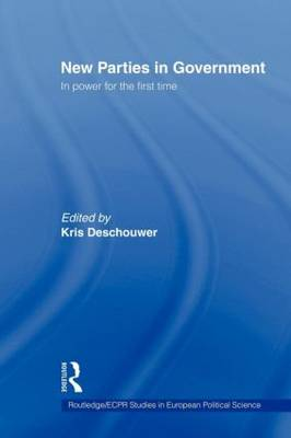 New Parties in Government: In Power for the First Time (Paperback)