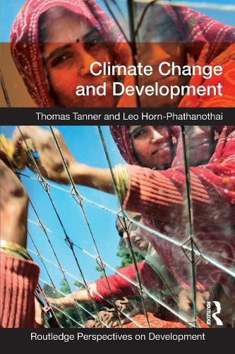 Climate Change and Development - Routledge Perspectives on Development (Paperback)