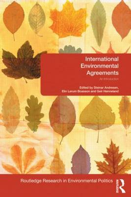 International Environmental Agreements: An Introduction - Environmental Politics (Paperback)