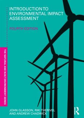 Introduction To Environmental Impact Assessment - Natural and Built Environment Series (Paperback)