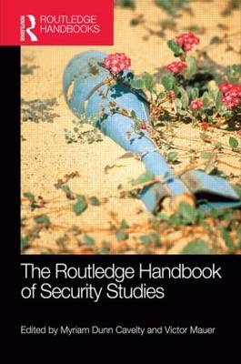The Routledge Handbook of Security Studies (Paperback)