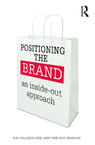 Positioning the Brand: An Inside-out Approach (Paperback)