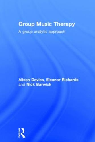 Group Music Therapy: A group analytic approach (Hardback)