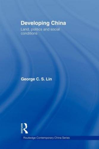 Developing China: Land, Politics and Social Conditions (Paperback)