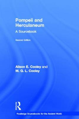 Pompeii and Herculaneum: A Sourcebook - Routledge Sourcebooks for the Ancient World (Hardback)