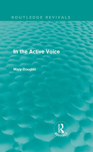 In the Active Voice - Routledge Revivals (Hardback)