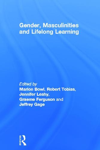 Gender, Masculinities and Lifelong Learning (Hardback)