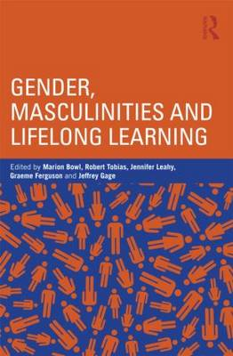 Gender, Masculinities and Lifelong Learning (Paperback)