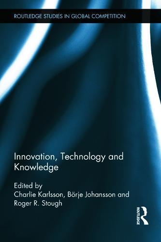 Innovation, Technology and Knowledge (Hardback)