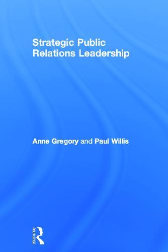 Strategic Public Relations Leadership (Hardback)