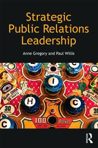 Strategic Public Relations Leadership (Paperback)