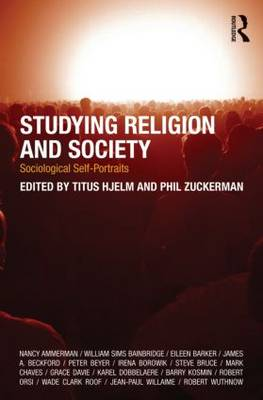 Studying Religion and Society: Sociological Self-Portraits (Paperback)