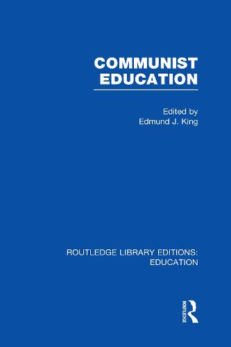 Communist Education - Routledge Library Editions: Education (Hardback)