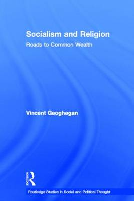 Socialism and Religion: Roads to Common Wealth (Hardback)