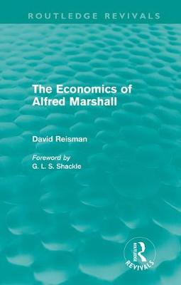 The Economics of Alfred Marshall - Routledge Revivals (Hardback)