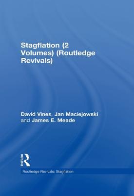 Stagflation (2 Volumes) - Routledge Revivals: Stagflation (Hardback)