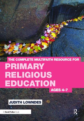 The Complete Multifaith Resource for Primary Religious Education: Ages 4-7 (Paperback)