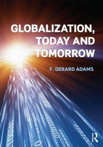 Globalization; Today and Tomorrow (Hardback)