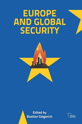 Europe and Global Security - Adelphi series (Paperback)